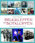 Haag, Jaap - Margreet Lenstra - Brugkleppen en botkloppen - regionale cultuurhistorie uit archieven en verhalen