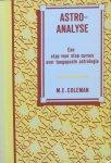 Coleman, drs. M.E. - Astro-analyse; een stap voor stap cursus over toegepaste astrologie in vraag- en antwoordvorm