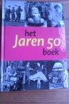 Mooij, C. de / Kok, R. / Somers, E. - Het Jaren 50 Boek