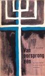 Rosenberg, S.E. - Van oorsprong één; een Joodse bijdrage tot de dialoog met het Christendom