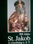 red. - 500 jahre st. jacob, rothenburg o.d.T.