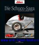 Andreas A. Berse - Schuco-Saga, 100 Jahre voller Wunderwerke