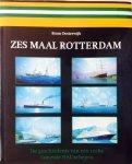 Oosterwijk, Bram. - Zes maal Rotterdam. De geschiedenis van een reeks fameuze HAL-schepen.
