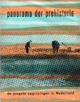 Glasbergen, W. (e.a.) - Panorama der prehistorie (De jongste opgravingen in Nederland). Catalogus bij de expositie 03-09 / 15-12-1960 te Leiden.