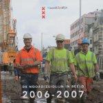 Bouz, Ilham ; Paul Andriessen ; Ge Dubbelman et al. - De Noord/Zuidlijn in beeld 2006-2007