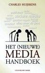 Huijskens, Charles - Het (nieuwe) media handboek