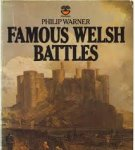 Warner, Philip - Famous Welsh Battles