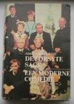 GALSWORTHY, JOHN, - De Forsyte Sage. Een moderne comedie.