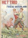 Dorhout, U.G. - Het trio uit het Friese waterland