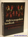 HALL, James. - Hall's iconografisch handboek. Onderwerpen, symbolen en motieven in de beeldende kunst
