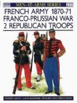Shann, Stephen; Delperier, L - French Army 1870-71 Franco-Prussian War dl.2 - Republican Troops