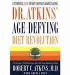Atkins, Robert C. - Dr. Atkins age-defying diet revolution