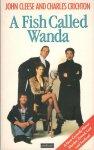 John Cleese and Charles Crichton - A Fish Called Wanda - a screenplay