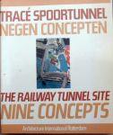 Anne-Mie Devolder et al - Trace Spoortunnel ,negen concepten