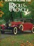 George Nicholas Georgano - Glans en glorie van Rolls-Royce
