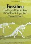Schafer, Wilhelm - Fossilien. Bilder und gedanken zur palaontologischen wissenschaft