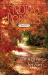 Roberts, Nora - De weg van het hart