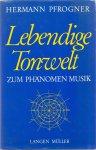 Pfrogner, Hermann (ds1373A) - Lebendige Tonwelt zum Phänomen Musik.