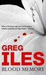 Iles, Greg - Blood Memory