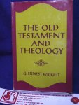 Wright, G. Ernest - The old Testament and Theology