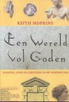 Hopkins, Keith - Een wereld vol goden (Heidenen, joden en christenen in het Romeinse Rijk)