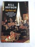 Bryson, Bill - Een huis vol / een kleine geschiedenis van het dagelijks leven