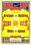 - ansichtkaart affiche tenniswedstrijd NIKE-CUP KRAJICEK - MCENROE MOYA - AGASSI