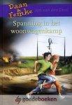 Dool, Jan van den - Spanning in het woonwagenkamp *nieuw* --- Serie: Daan en Femke, deel 2 (Vervolg op deel 1: Spanning op de Rijn)