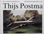 Postma, Thijs - De Luchtvaartgouaches van Thijs Postma