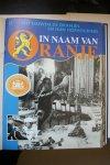 Opzeeland, W. van - VIJF EEUWEN DE ORANJES EN HUN HOFHOUDING   in naam van ORANJE