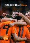 Mol, Bert (doos 1301) - Euro 2012 kleurt Oranje