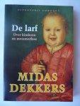 Dekkers, Midas - De  larf  over kinderen en metamorfose