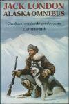 London, Jack - JACK LONDON ALASKA OMNIBUS - 1. CHECHAQUO ONDER DE GOUDZOEKERS. 2. ELAM HARNISCH