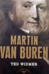 Widmer, Edward L. - Martin Van Buren / The American Presidents