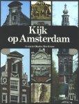 Heyden, A. van der, en Ben Kroon. - Kijk op Amsterdam.