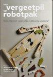 Jong, Jacqueline B. de, Ira van Keulen en Jeannette Quast - Van vergeetpil tot robotpak