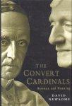 Newsome, David - The Convert Cardinals (John Henry Newman and Henry Edward Manning)