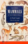 Smithers, Reay.   Apps, Peter. - Mammals of Southern Africa. A Field Guide.