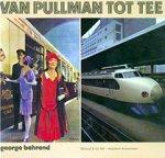 Behrend, George - Van Pullman tot TEE