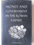Duncan-Jones, Richard - Money and Government in the Roman Empire