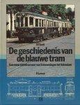 Smit, J.F. - De geschiedenis van de blauwe tram.