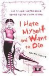 Reynolds, Tom - I Hate Myself and Want to Die