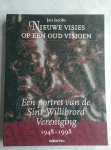 Jacobs, Jan - Nieuwe visies op een oud visioen. Een portret van de Sint Willibrord Vereniging 1948-1998