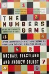 Blastland, Michael. / Dilnot, Andrew. - The Numbers Game / The Commonsense Guide to Understanding Numbers in the News, in Politics, and in Life