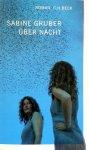 Gruber, Sabine - Über Nacht (DUITSTALIG)