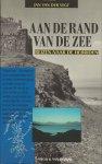VEGT, Jan van der - Aan de rand van de zee: Reizen naar de Hebriden