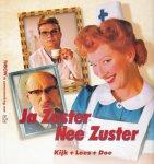 Schmidt, Annie M.G. (gebaseerd op) - Ja Zuster Nee Zuster Lees-, Kijk- en doeboek voor het hele gezin