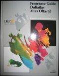 Redactie - Fragrance Guide / Duftatlas / Atlas Olfactif. Fragrances on the international market
