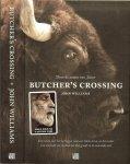 Williams, John  .. Vertaling uit het Amerikaans  van  Edzard  Krol - Butcher's Crossing