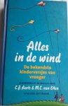 AARTS, C.J. / ETTEN, M.C. van - Alles in de wind / de bekendste kinderversjes van vroeger